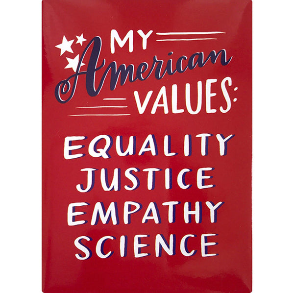 American Values Fridge Magnet by Emily McDowell // Hey Tiger Louisville Kentucky