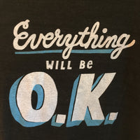 why Louisville Everything Will Be OK Unisex T-Shirt // american apparel // hey tiger louisville kentucky