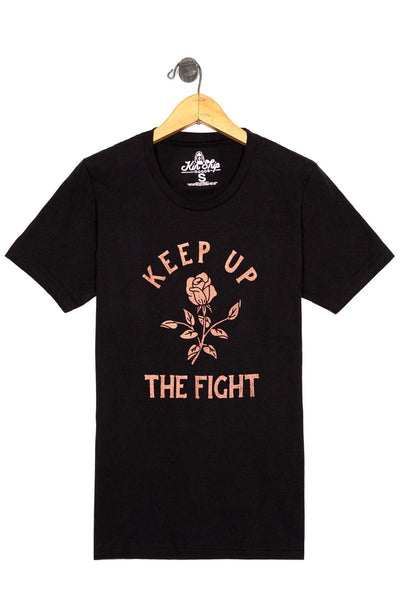 Keep up the fight: whether that means just to get out of bed each morning or start your own revolution // by Kinship Goods // hey tiger louisville kentucky