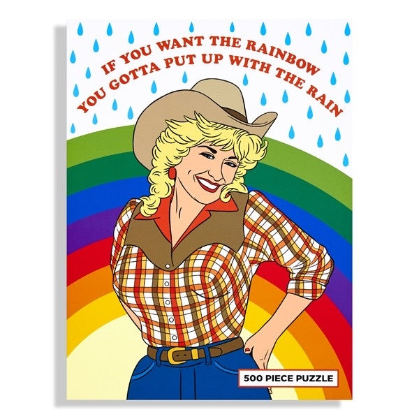 Dolly Parton Puzzle // hey tiger louisville kentucky // if you want the rainbow put up with the rain