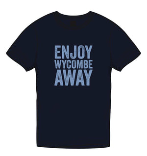 'Enjoy Wycombe Away' T-Shirt