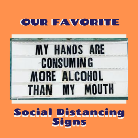 Funny Social Distancing Signs