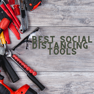 The Best Social Distancing Tools