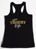Future Trophy Wife Workout Tank Top