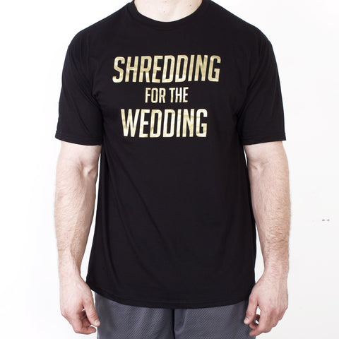 Shredding for the Wedding Men's Workout Tee - GOLD and BLACK