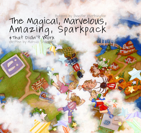 The Magical, Marvelous, Amazing, Sparkpack...That Didn't Work