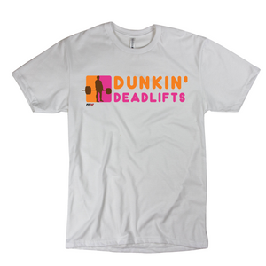 Dunkin' Deadlifts Mens Tee