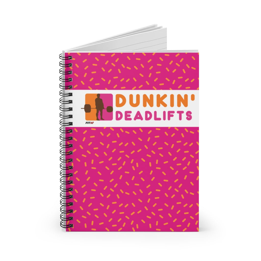 Dunkin' Deadlifts Spiral Notebook