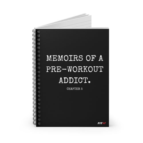 Memoirs Of A Pre-Workout Addict Spiral Notebook
