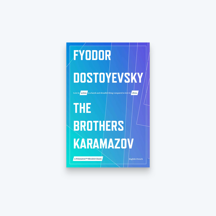 The Brothers Karamazov by Fyodor Dostoyevsky