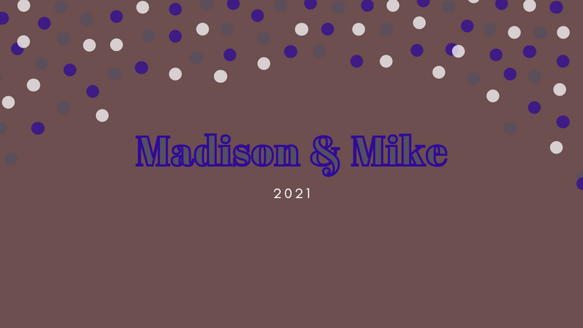 Madison and Mike