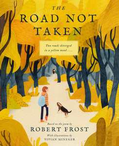 The Road Not Taken | Illustrated Robert Frost