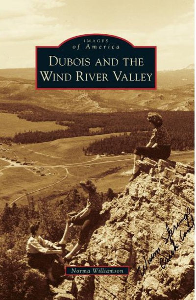 Dubois and the Wind River Valley