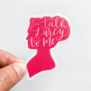 Talk Darcy To Me Pink Sticker Decal
