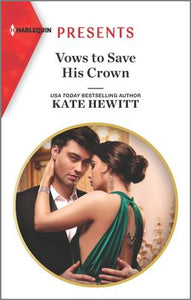 Vows to Save His Crown- Kate Hewitt