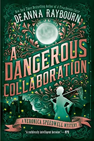 A Dangerous Collaboration- Deanna Raybourn