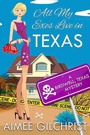 All My Exes Live in Texas- Aimee Gilchrist