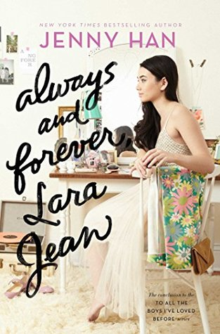 Always and Forever, Lara Jean- Jenny Han