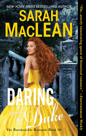 Daring and the Duke (The Bareknuckle Bastards #3)- Sarah MacLean