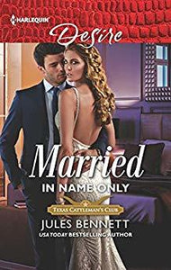 Married in Name Only- Jules Bennett