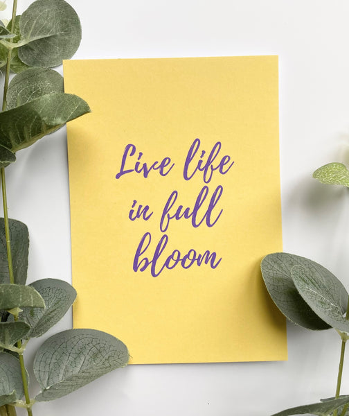 Positive Postcard - Live life in full bloom