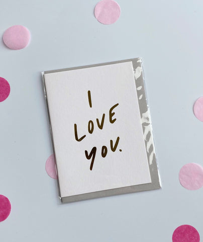 'I love you' A6 Card