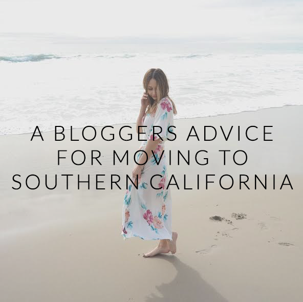 A Blogger's Advice For Moving To Southern California