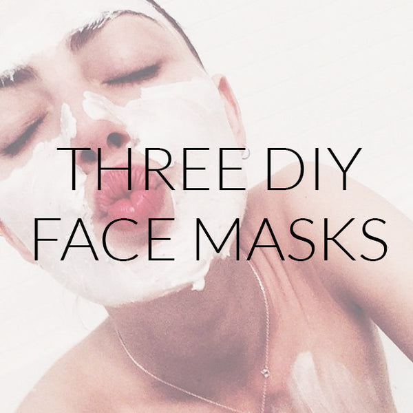 Three DIY Face Masks