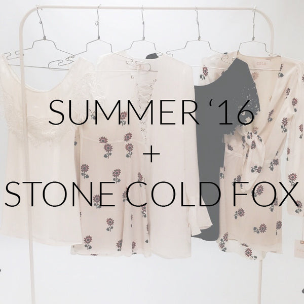 Summer '16 + Stone Cold Fox