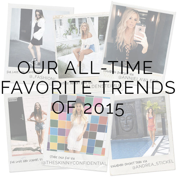 Our All-Time Favorite Trends Of 2015