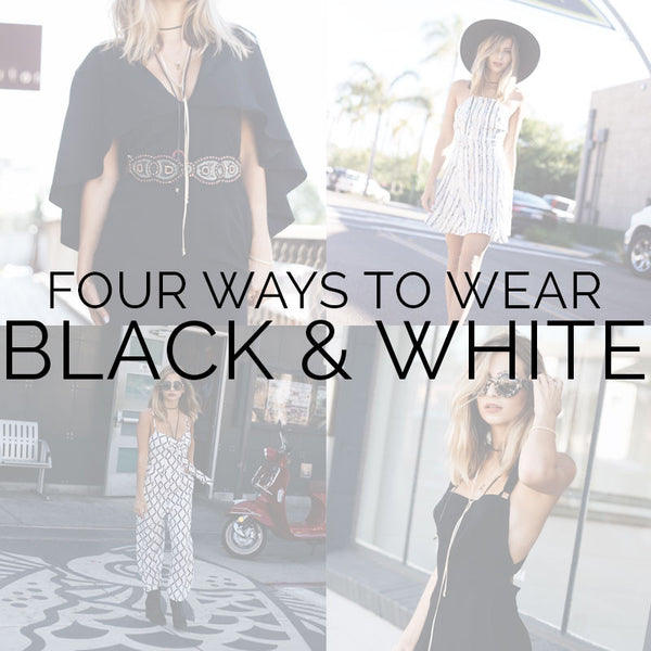 Four Ways To Wear Black And White