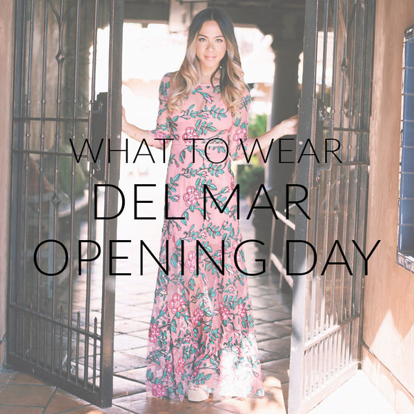 What To Wear To Opening Day At The Del Mar Races