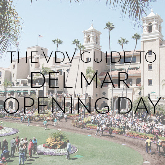 The VDV Guide To Del Mar Opening Day