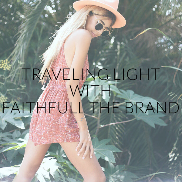 Traveling Light With Faithfull The Brand
