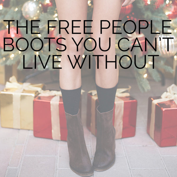 The Free People Boots You Can't Live Without