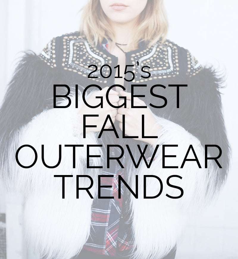 Fall Outerwear Trends 2015