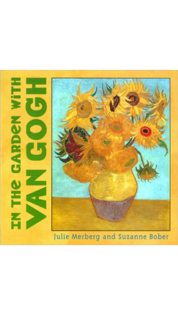 Julie Merberg + Suzanne Bober In the Garden with Van Gogh