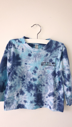 "Kids Tie Dye Long Sleeve Tee With ""Love Will Not Be Cancelled"" Graphic"