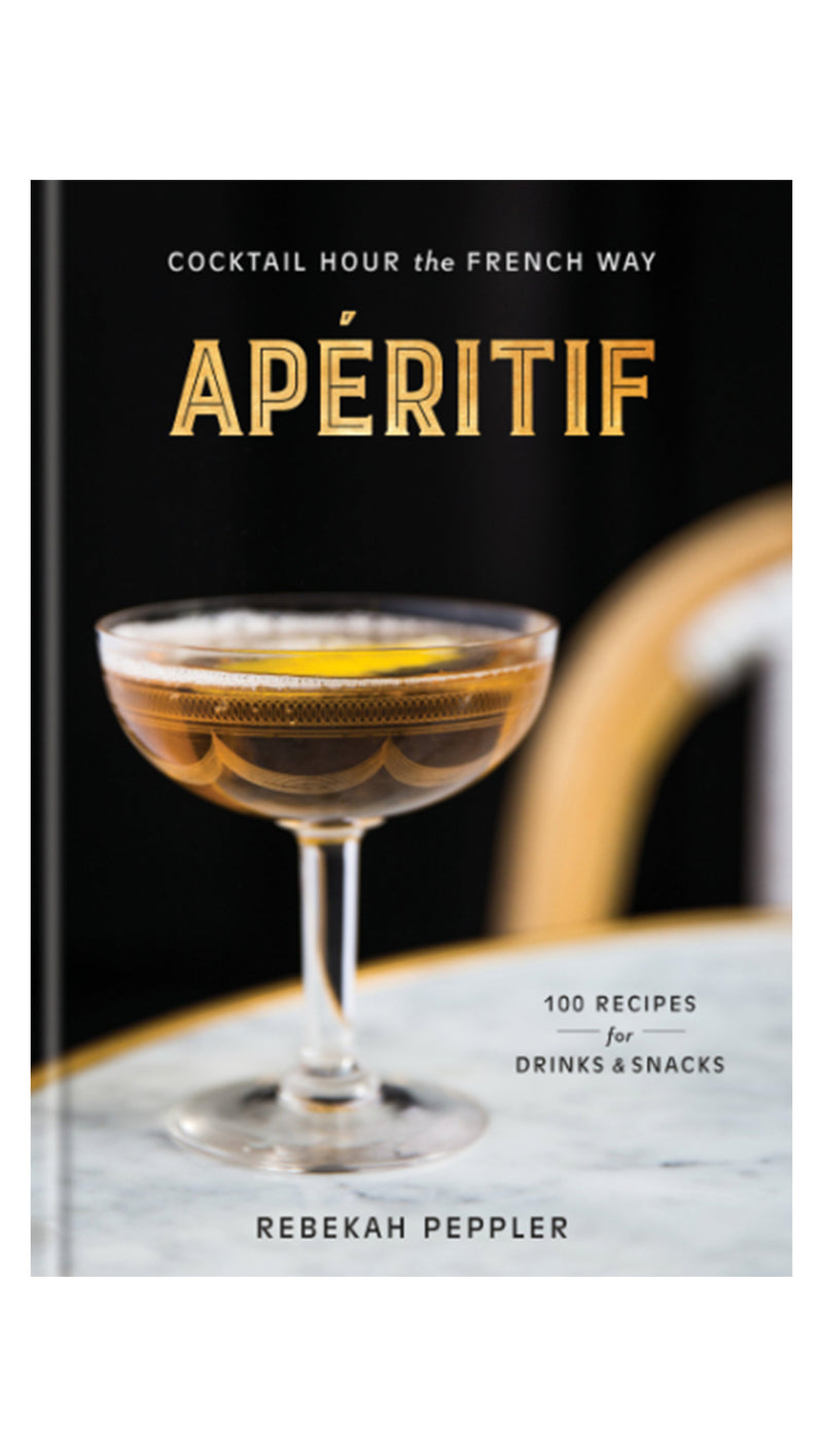 Apéritif: Cocktail Hour The French Way