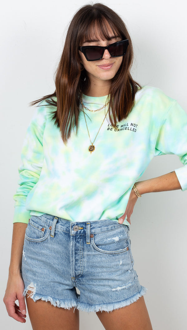 Love Will Not Be Cancelled Sweatshirt - Green