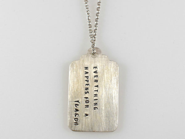 Large Tag Necklace - EVERYTHING HAPPENS FOR A REASON - Sterling Silver