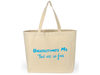 Shopping Tote Bag - Underestimate Me, That Will Be Fun