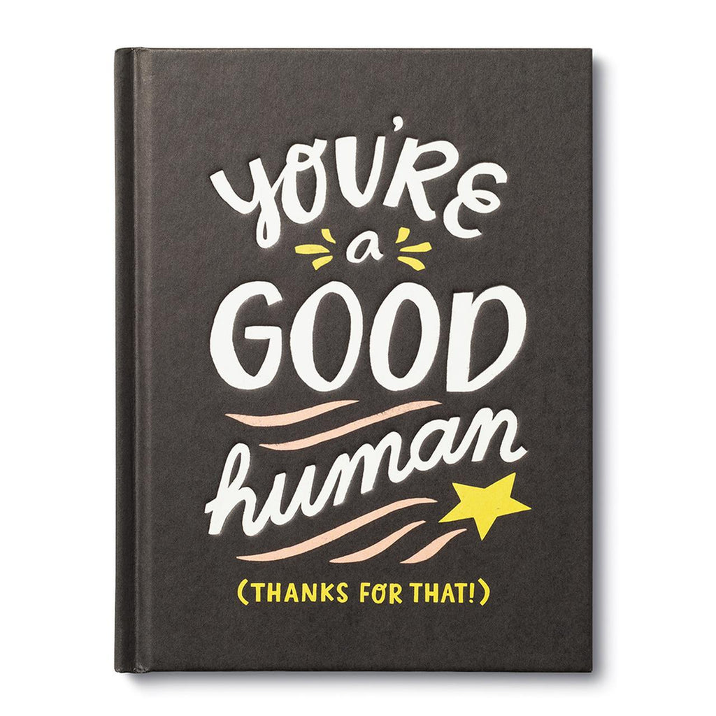 Gift Book You're a Good Human
