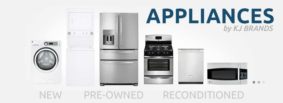 New, Scratch and Dent, Pre-Owned, and Refurbished Appliances