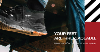 YOUR FEET ARE IRREPLACEABLE