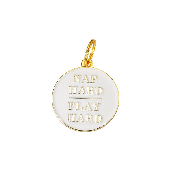 Nap Hard Play Hard | Pet Tag
