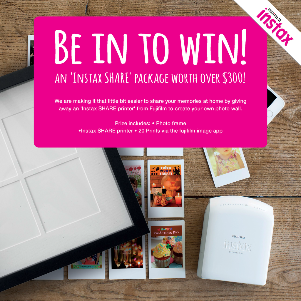Be in to win an Instax share package from Fujifilm