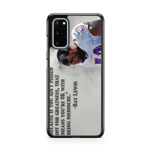 Ray Lewis NFL Quote Samsung Galaxy S20 Phone Case
