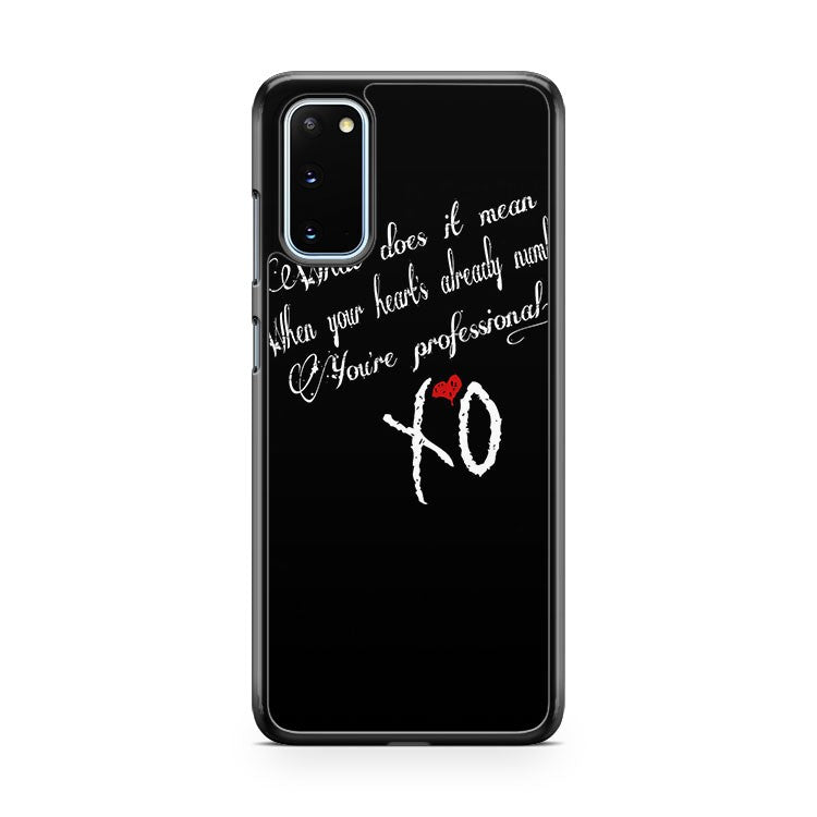 The Weeknd Professional Quote The Weeknd Xo Samsung Galaxy S20 Phone Case