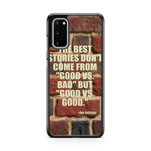 The Best Stories Famous Quotes About Authors Samsung Galaxy S20 Phone Case